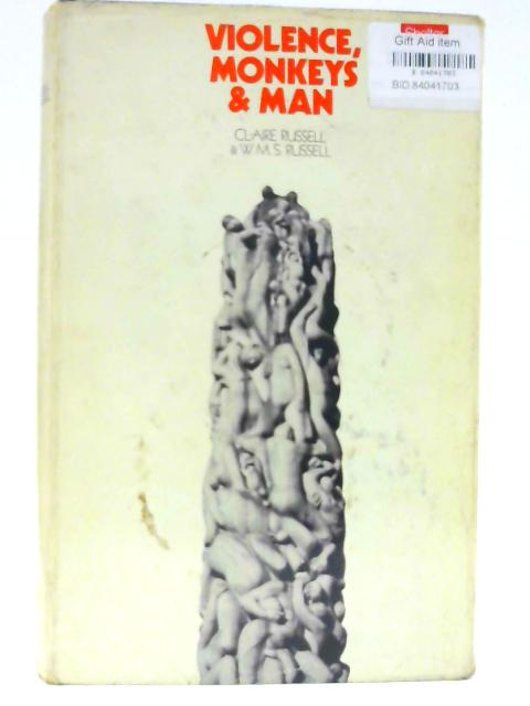 Violence, Monkeys and Man by Russell, Claire