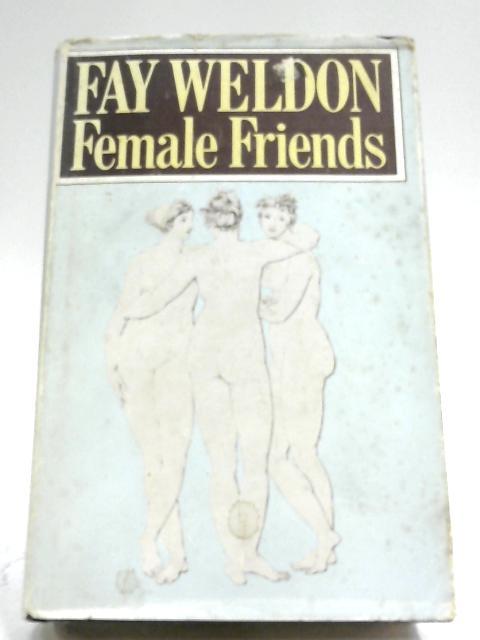 Female Friends By Far Weldon