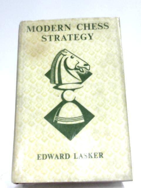 Modern Chess Strategy Edward Lasker 1963 Id89246 Ebay