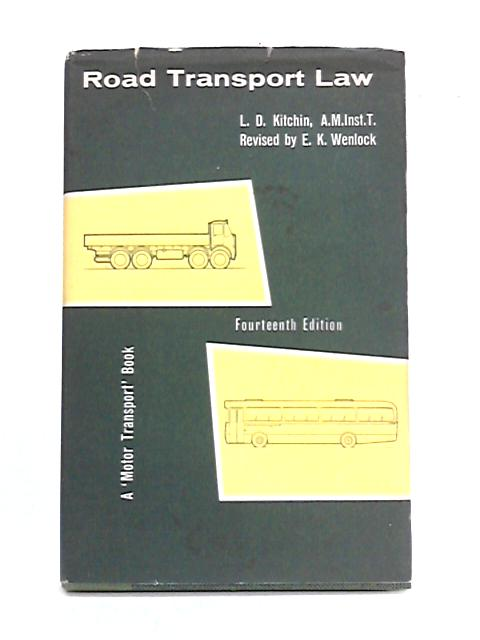 Road Transport Law By L.D. Kitchin