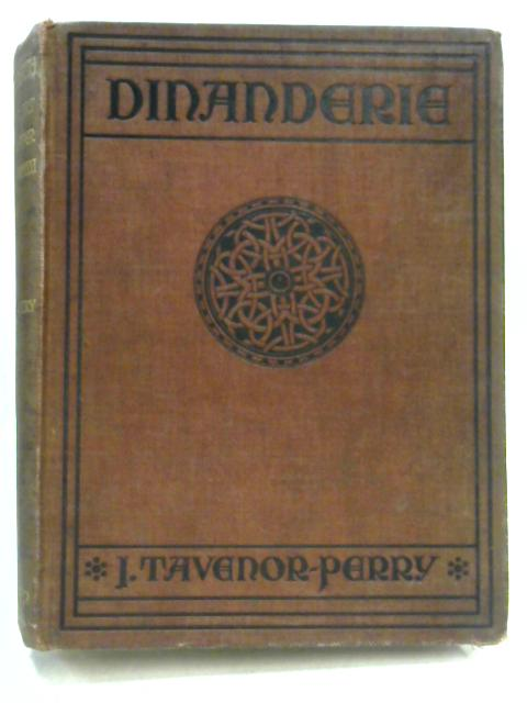 Dinanderie By J. Travenor Perry