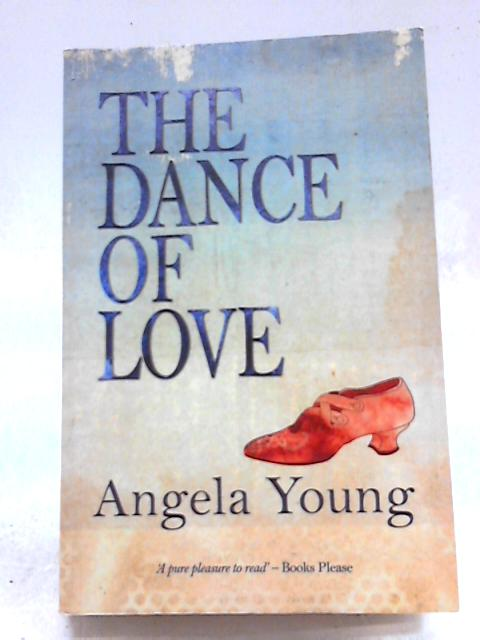 The Dance of Love By Angela Young
