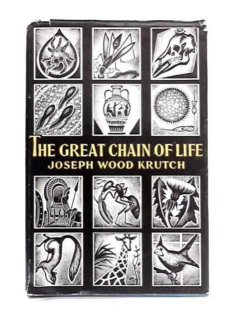 The Great Chain of Life by Joseph Wood Krutch