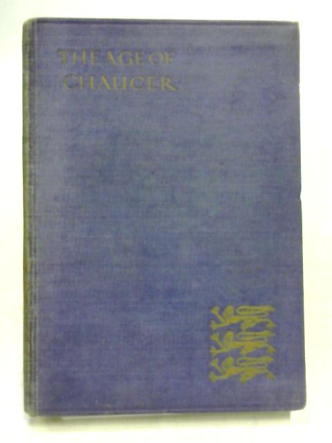 The Age of Chaucer By A.T. Quiller-Couch