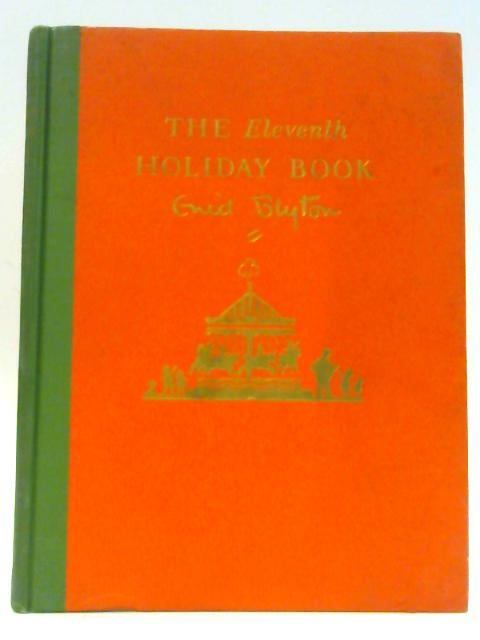 The Eleventh Holiday Book by Blyton Enid