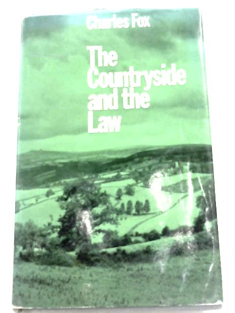 Countryside And The Law By Charles Fox