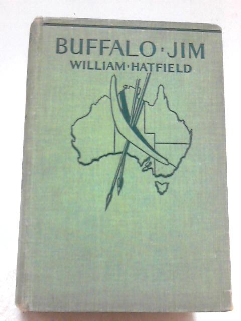 Buffalo Jim By William Hatfield