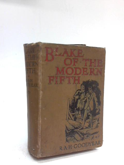 Blake of The Modern Fifth. By R. A. H. Goodyear