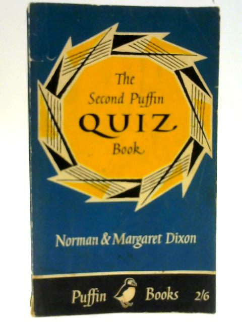 The Second Puffin Quiz Book (Puffin books) By Dixon, Norman