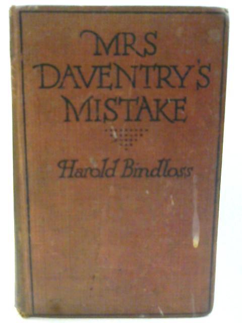 Mrs Daventry's Mistake By Harold Bindloss