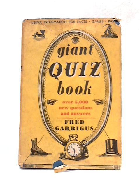 Giant Quiz Book By Fred Garrigus