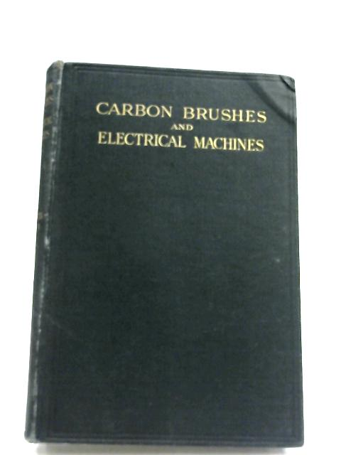 Carbon Brushes And Electrical Machines By P. Hunter-Brown