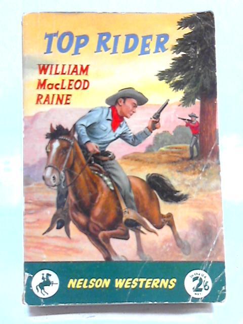 Top Rider By William MacLeod Raine