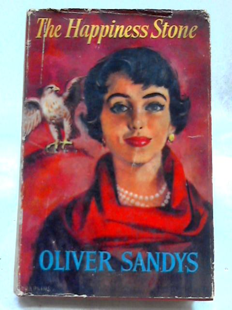 The Happiness Stone By Oliver Sandys