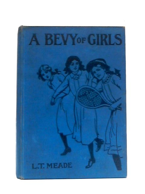 A Bevy of Girls By L.T. Meade