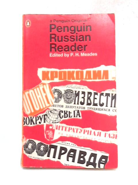 Penguin Russian Reader By P.H. Meades (ed)