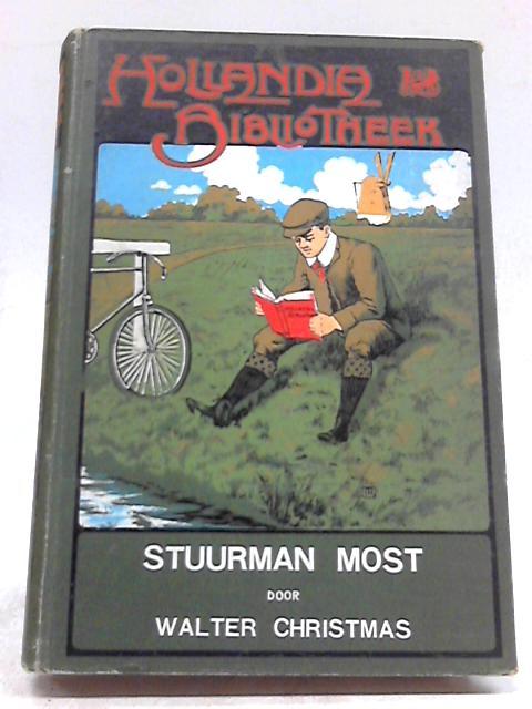 Stuurman Most. Naar Het Deensch By Walter Christmas
