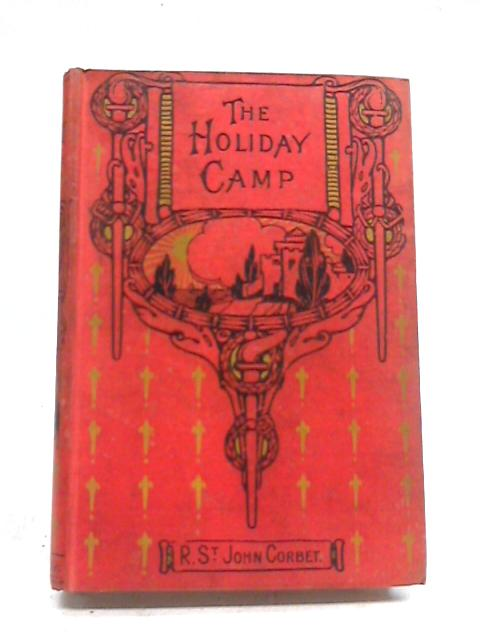 The Holiday Camp; or Three Day's Picnic By Robert St. John Corbet