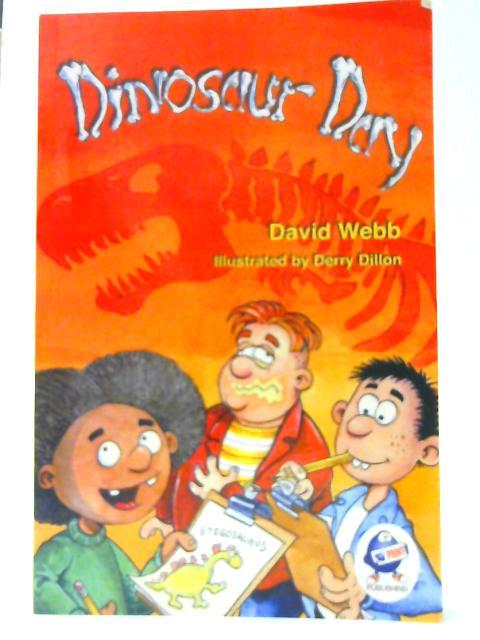Dinosaur Day By David Webb