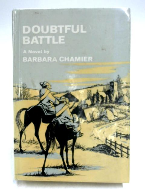 Doubtful Battle By Barbara Chamier
