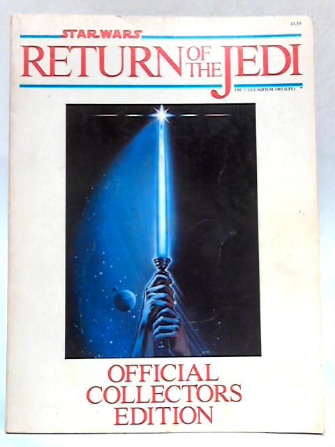 Star Wars Return of the Jedi Official Collectors Edition By Anon