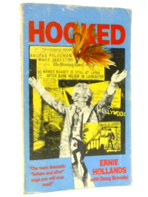 Hooked By Ernie Hollands