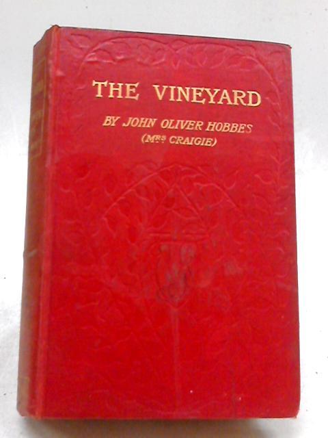 The Vineyard By John Oliver Hobbes