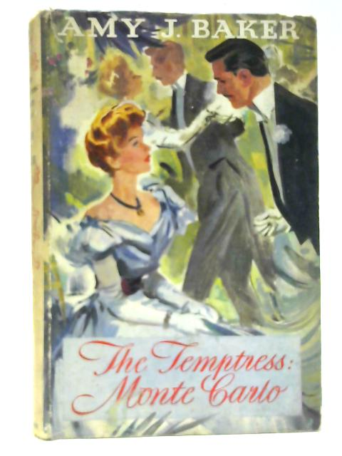 The Temptress: Monte Carlo By Amy J. Baker