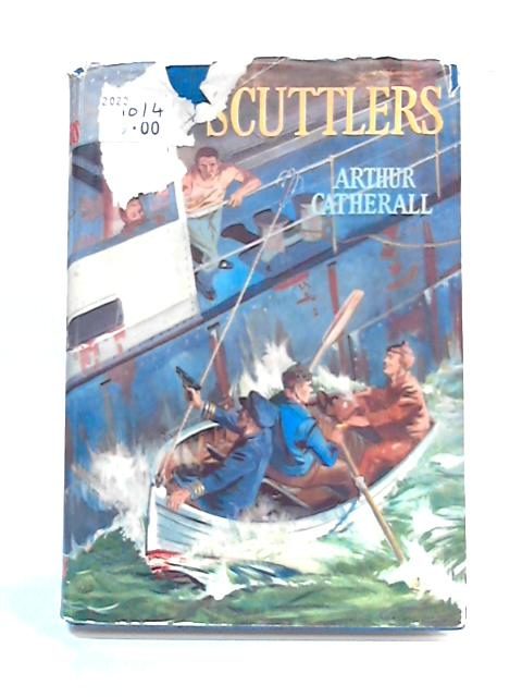 The Scuttlers By Arthur Catherall