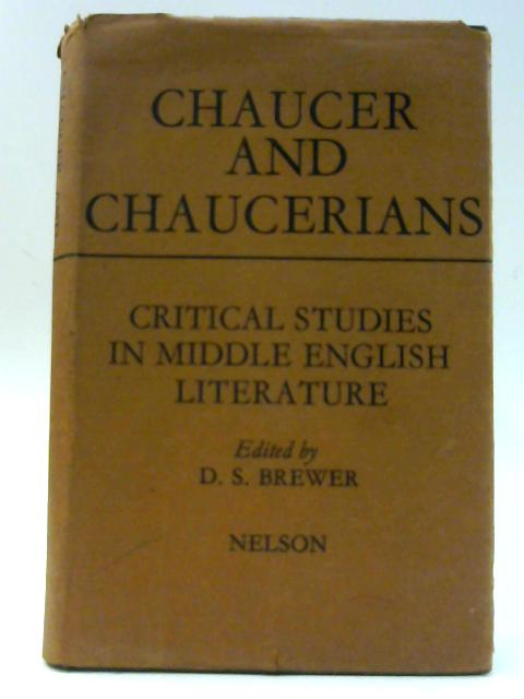 Chaucer And Chaucerians By D.S. Brewer