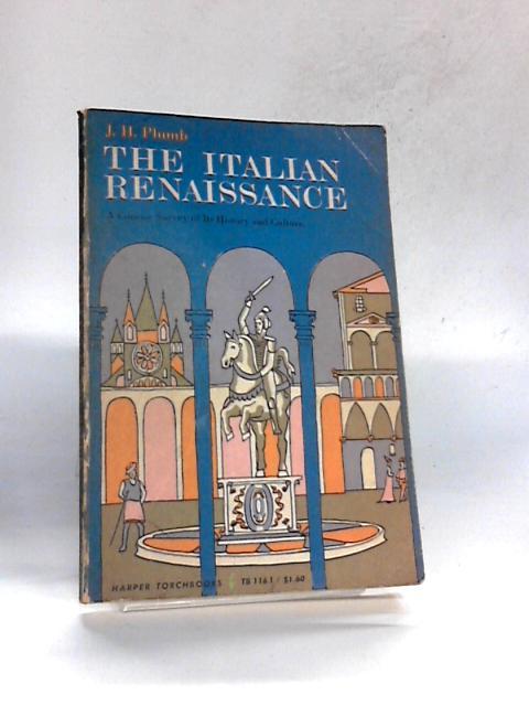 The Italian Renaissance By Plumb, J. H. - Edit.