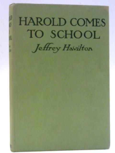 Harold Comes To School By Jeffrey Havilton