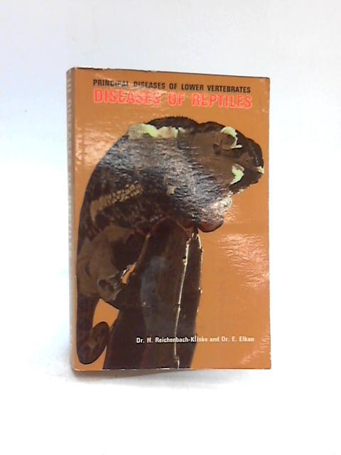 Diseases of Reptiles Book 3 By H Reichenbach-Klinke