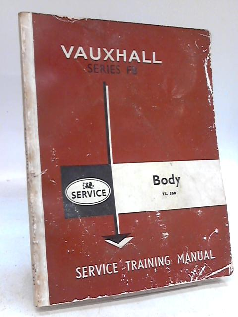 Vauxhall Series FB Body Manual By Anon