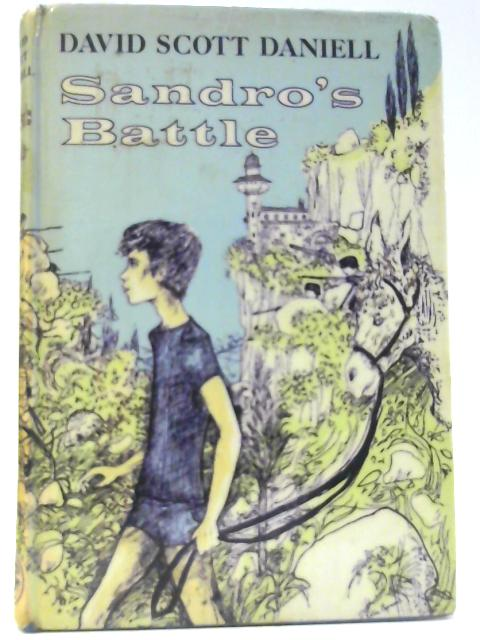Sandro's Battle By Daniell, David Scott