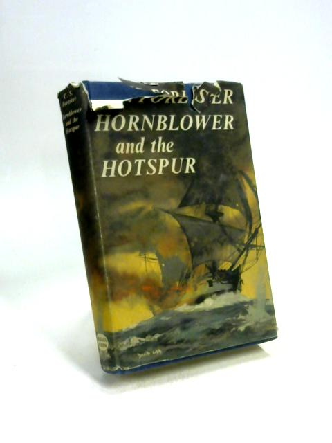 Hornblower and the 'Hotspur' by C. S Forester
