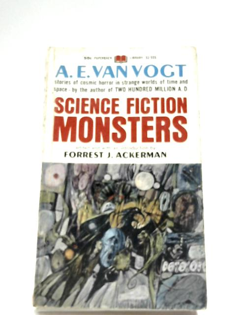 Science Fiction Monsters By A. E. Van Vogt