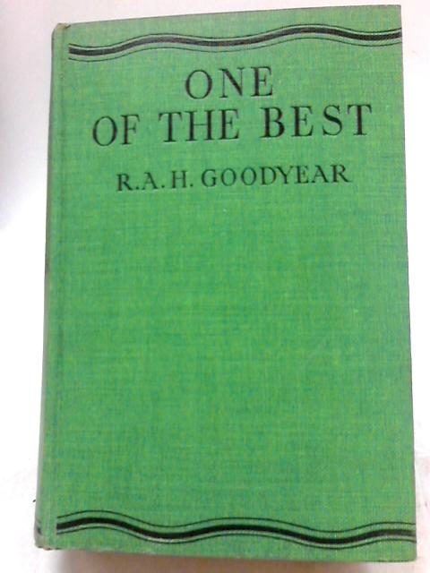 One of the Best By R.A.H. Goodyear