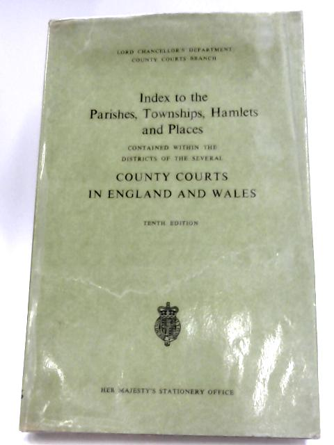 Index To The Parishes, Townships, Hamlets & Places By Anon