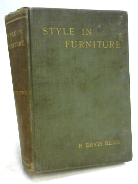 Style in Furniture by R. Davis Benn