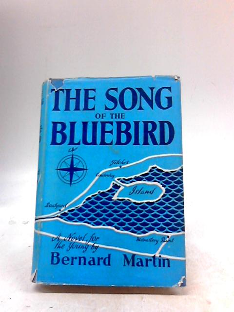 The song of the 'Bluebird' By Martin, Bernard