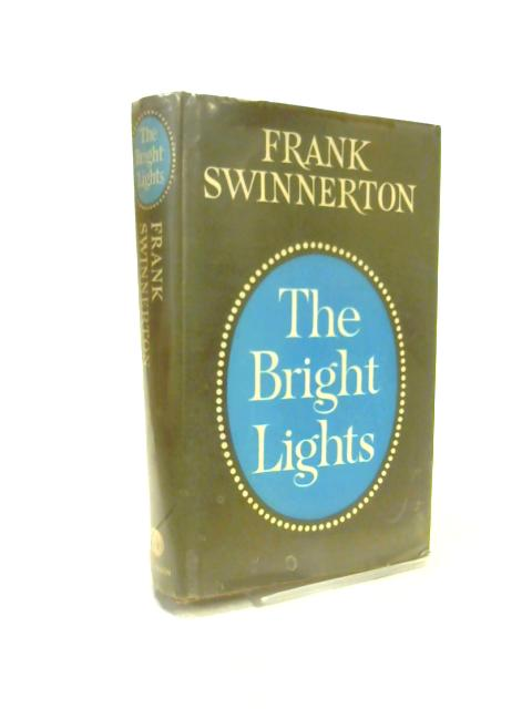 Bright Lights By Frank Swinnerton