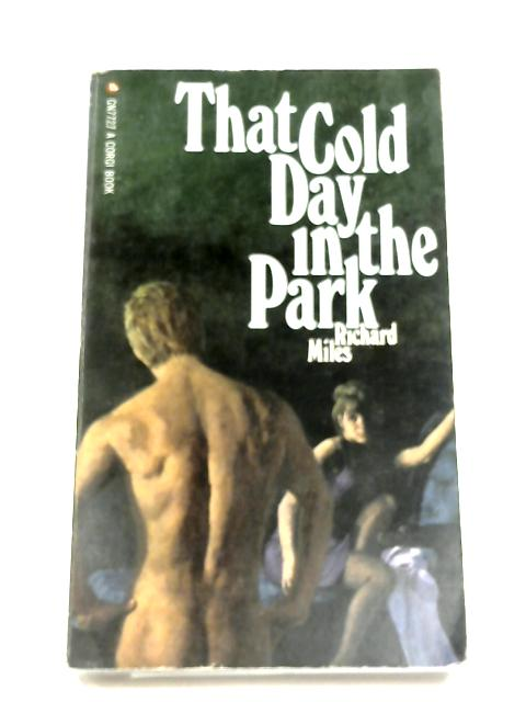That Cold Day In The Park by Richard Miles