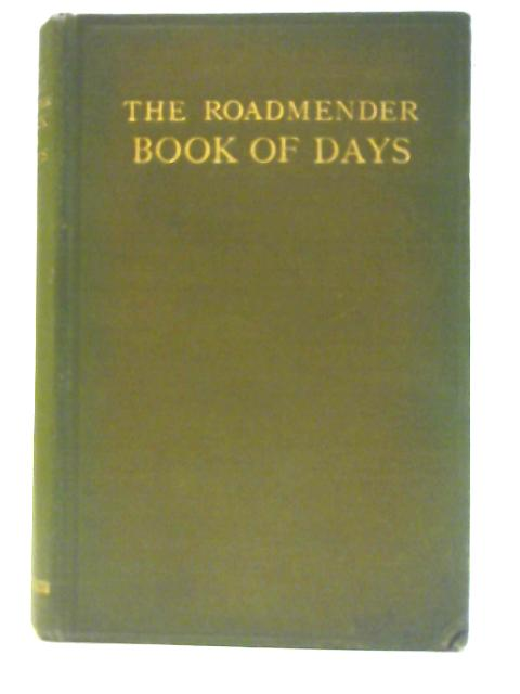 The Roadmender Book of Days By Mildred Gentle