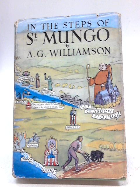 In the Steps of St. Mungo By A. G. Williamson