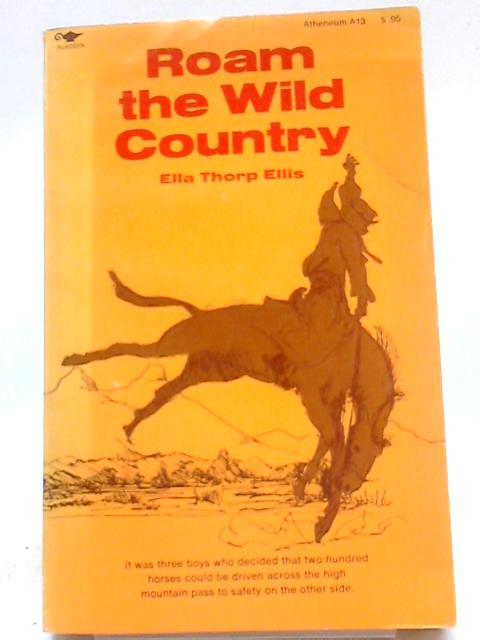 Roam The Wild Country By Ella Ellis