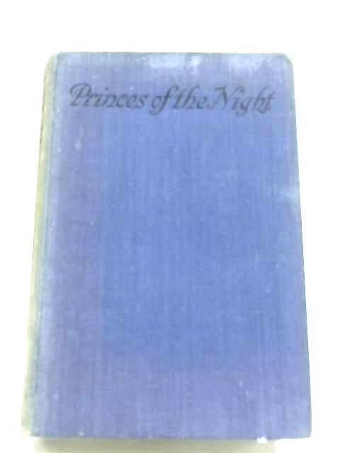 Princes Of The Night By Joseph Kessel