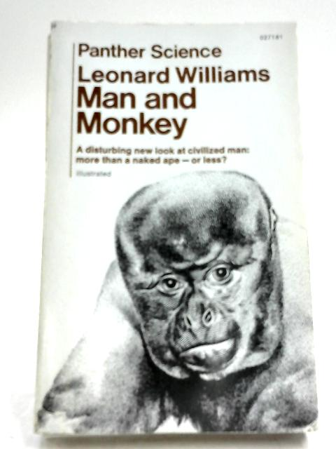 Man And Monkey By Leonard Williams