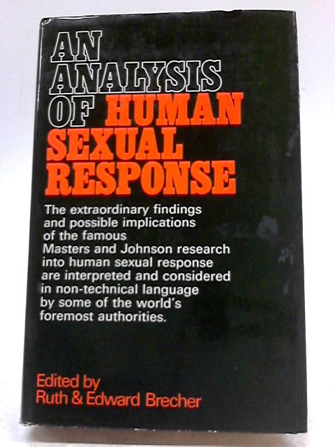 An Analysis of Human Sexual Response. by Ruth & Edward Brecher