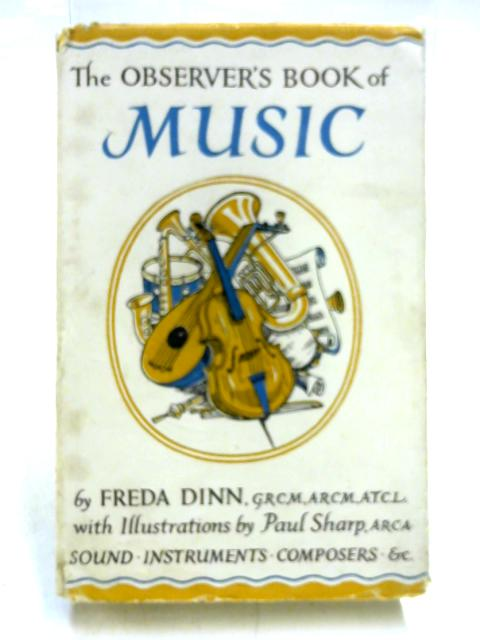 The Observer's Book of Music By Freda Dinn
